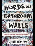Words on Bathroom Walls