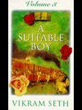 A Suitable Boy: v. 3