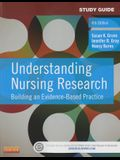 Understanding Nursing Research: Building an Evidence-Based Practice (Study Guide)