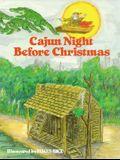 Cajun Night Before Christmas(r)
