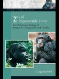 Apes of the Impenetrable Forest (The Behavioral Ecology of Sympatiric Chimpanzees and Gorillas)