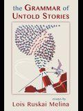 The Grammar of Untold Stories