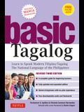 Basic Tagalog for Foreigners and Non-Tagalogs: Learn to Speak Modern Filipino - The National Language of the Philippines: Revised Third Edition (with