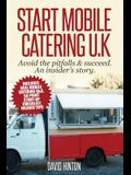 Start Mobile Catering UK: Avoid the pitfalls & succeed. An insider's story