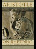 On Rhetoric: A Theory of Civic Discourse