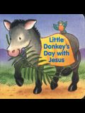 Little Donkey's Day With Jesus