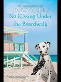 No Kissing Under the Boardwalk