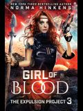 Girl of Blood: A Science Fiction Dystopian Novel