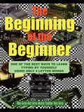 The Beginning Of The Beginner