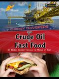 From Crude Oil to Fast Food: An Energy Journey Through the World of Heat