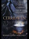 Cerridwen: Celtic Goddess of Inspiration