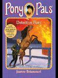 Detective Pony (Pony Pals #17)