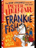 Frankie Fish and the Wild Wild Mess, Volume 5