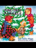 The Pine Tree Parable: The Parable Series