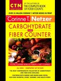 Corinne T. Netzer Carbohydrate and Fiber Counter: The Most Comprehensive Collection of Carbohydrate and Fiber Data Available