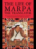 The Life of Marpa the Translator: Seeing Accomplishes All