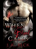 When Blood Calls: A Shadow Keepers Novel