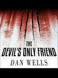 The Devil's Only Friend Lib/E