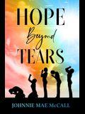 Hope Beyond Tears