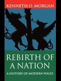 Rebirth of a Nation: Wales 1880-1980