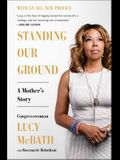 Standing Our Ground: A Mother's Story
