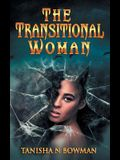 The Transitional Woman