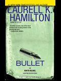 Bullet: An Anita Blake, Vampire Hunter Novel