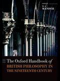 The Oxford Handbook of British Philosophy in the Nineteenth Century