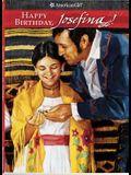 Happy Birthday, Josefina! (American Girl (Quality))