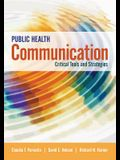 Public Health Communication: Critical Tools and Strategies