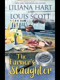 The Farmer's Slaughter (Book 1)