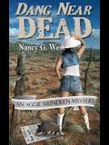 Dang Near Dead: An Aggie Mundeen Mystery