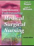 Understanding Medical-Surgical Nursing: Student Workbook