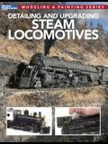 Detailing and Upgrading Steam Locomotives: Modeling & Painting Series