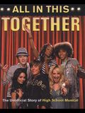 All In This Together (Turtleback School & Library Binding Edition)