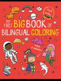My First Big Book of Bilingual Coloring
