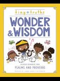 Tiny Truths Wonder and Wisdom: Everyday Reminders from Psalms and Proverbs
