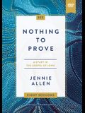 Nothing to Prove Video Study: A Study in the Gospel of John