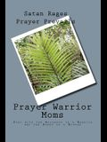 Prayer Warrior Moms