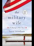 The Military Wife: A Heart of a Hero Novel
