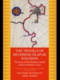 The Travels of Reverend Olafur Egilsson: The Story of the Barbary Corsair Raid on Iceland in 1627