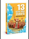 13 Very Bad Days and How God Fixed Them
