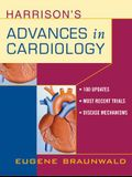 Harrison's Advances in Cardiology; A Companion to Harrison's Principles of Internal Medicine
