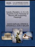 Cassity (Ronald) V. U. S. U.S. Supreme Court Transcript of Record with Supporting Pleadings
