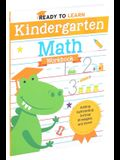 Ready to Learn: Kindergarten Math Workbook: Adding, Subtracting, Sorting Strategies, and More!