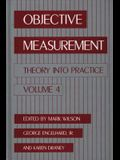 Objective Measurement: Theory Into Practice, Volume 4
