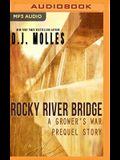 Rocky River Bridge: A District 89 Prequel