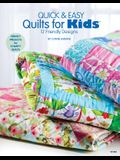 Quick & Easy Quilts for Kids 12 Friendly Designs