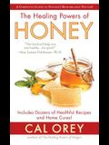 The Healing Powers of Honey: The Healing Powers of Honey: The Healthy & Green Choice to Sweeten Packed with Immune-Boosting Antioxidants
