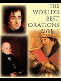 The World's Best Orations, Volume I